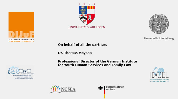 On behalf of all the partners Dr. Thomas Meysen Professional Director of the German Institute for Youth Human Services and Family Law